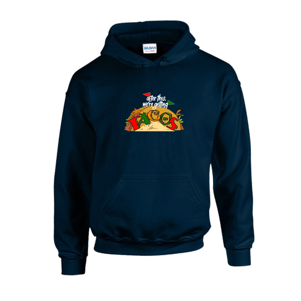 After This Tacos Unisex Hoodie