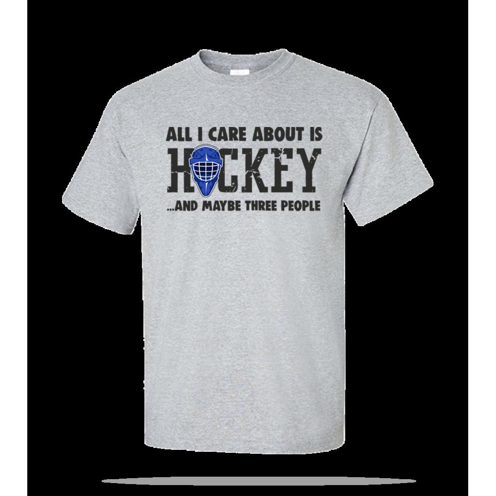 All I Care Hockey Unisex Tee