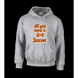 You Need Bacon Unisex Hoodie