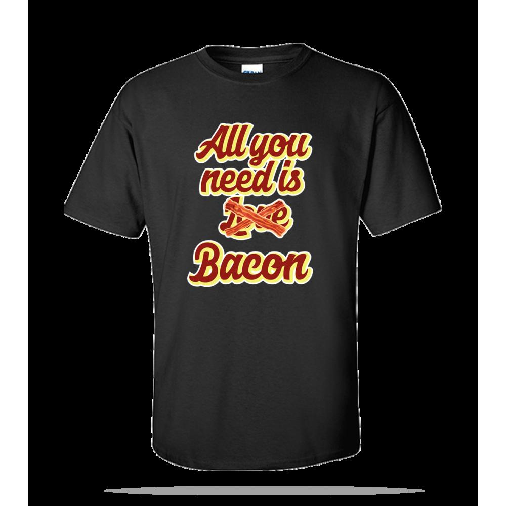 You Need Bacon Unisex Tee