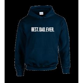 Best Dad Ever Unisex Hoodie