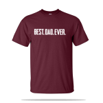 Best Dad Ever Unisex Tee