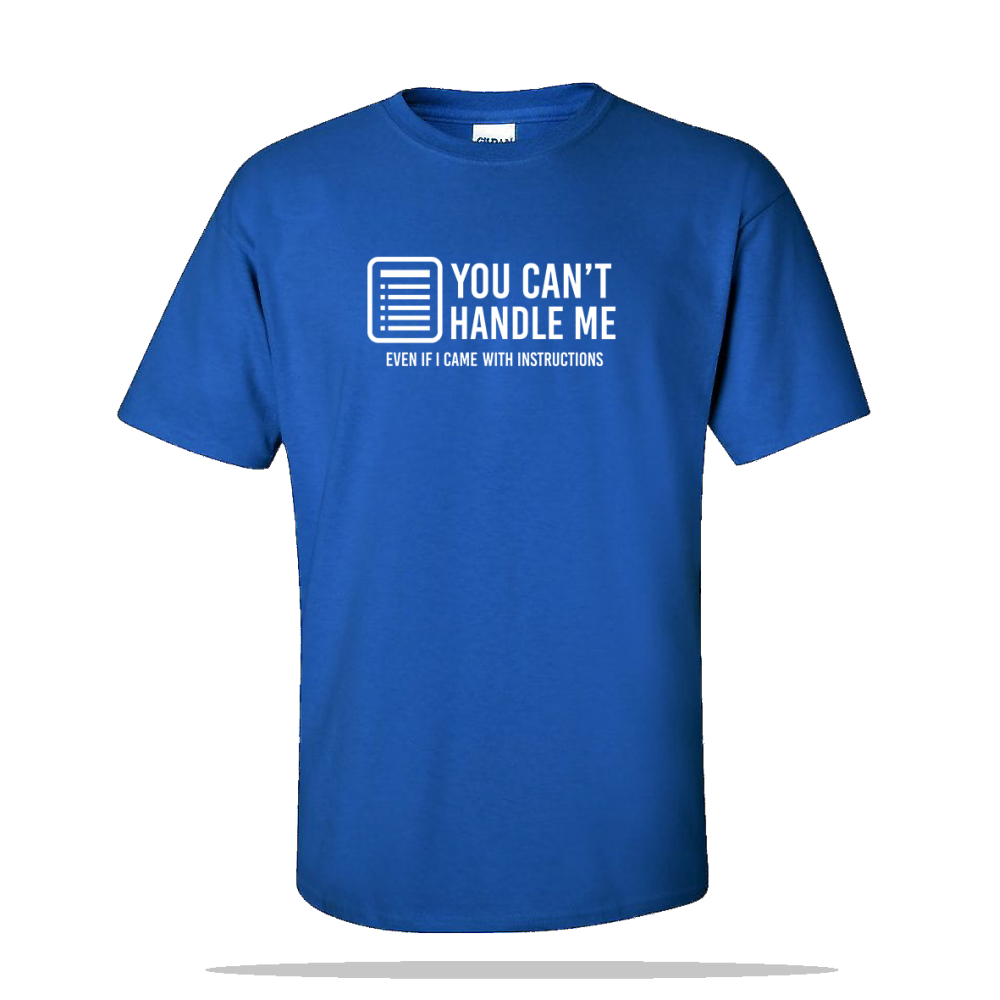 Cant Handle Me Unisex Tee