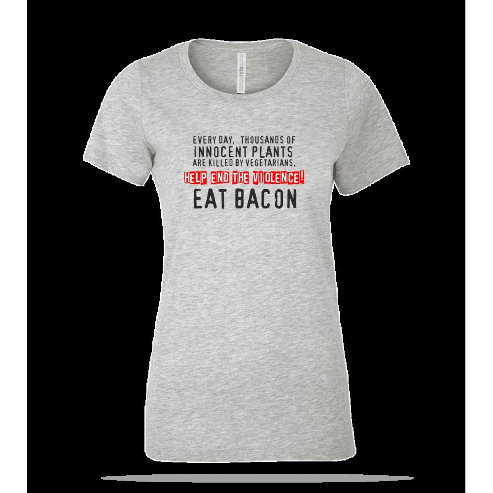 Eat Bacon Ladies Tee