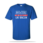 Eat Bacon Unisex Tee