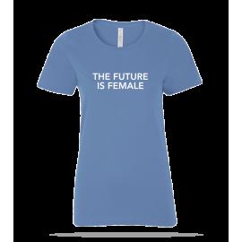 Future Is Female Ladies Tee