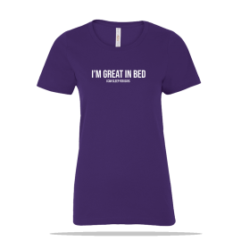 Great In Bed Ladies Tee