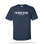 Great In Bed Unisex Tee