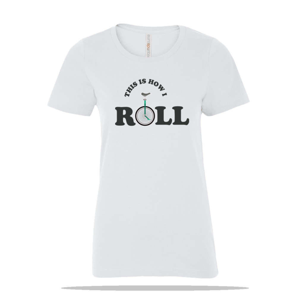 How I Roll Ladies Tee