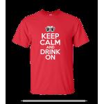 Keep Calm Drink On Unisex Tee