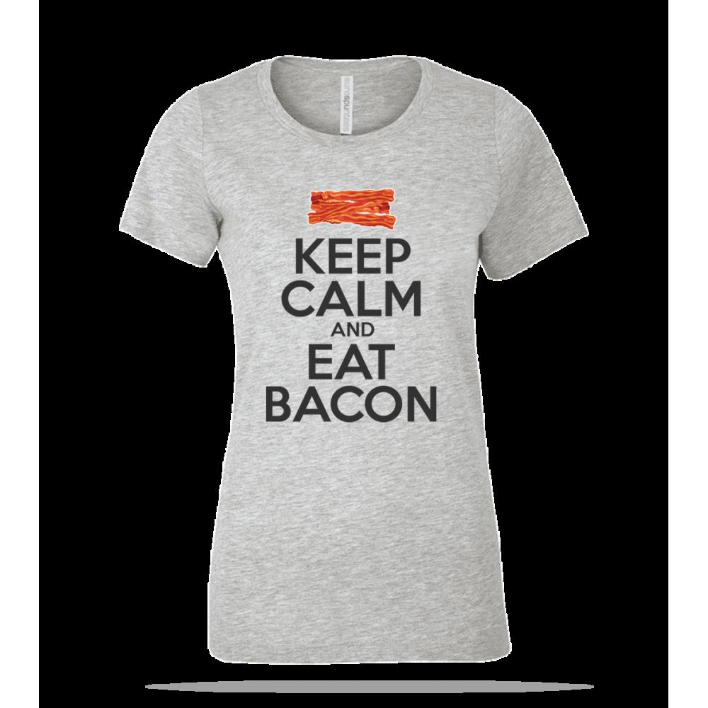 Keep Calm Eat Bacon Ladies Tee