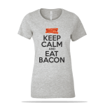 Keep Calm Eat Bacon Ladies Tee