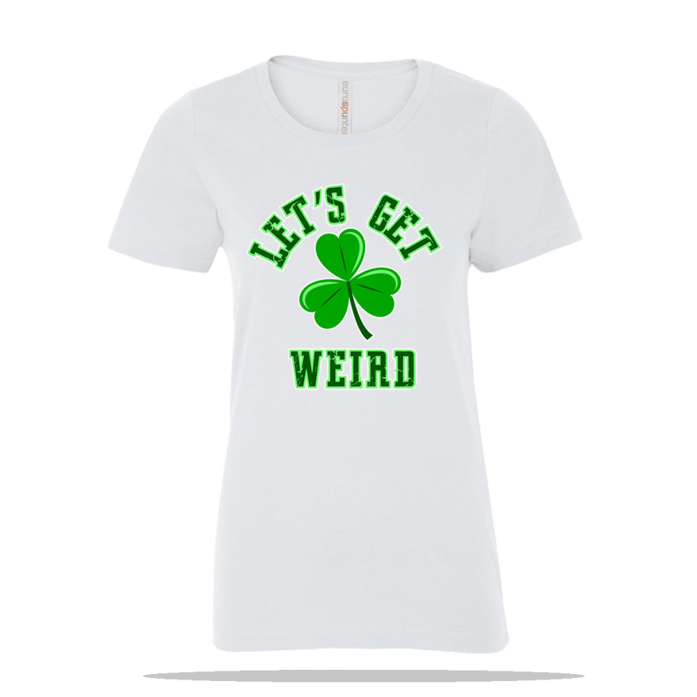 Lets Get Weird Ladies Tee