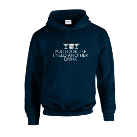 Need Another Drink Unisex Hoodie