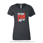 Not Having Fun Ladies Tee