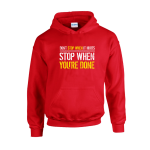 Stop When Done Unisex Hoodie