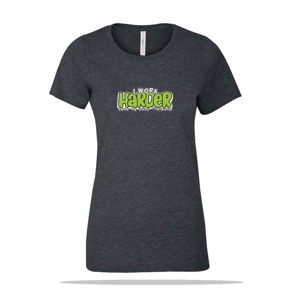 Work Harder Ladies Tee