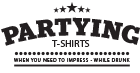 Partying T-Shirts